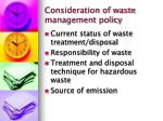 consideration of waste management policy