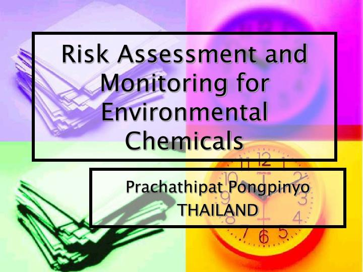 risk assessment and monitoring for environmental chemicals n.