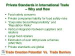 private standards in international trade why and how