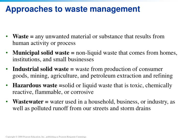 Approaches to waste management