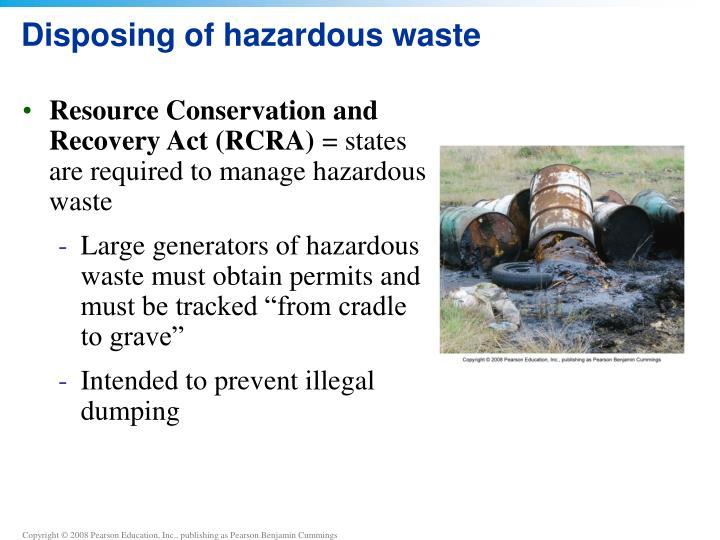 Disposing of hazardous waste