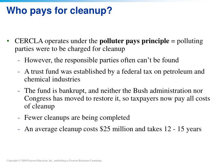 Who pays for cleanup?