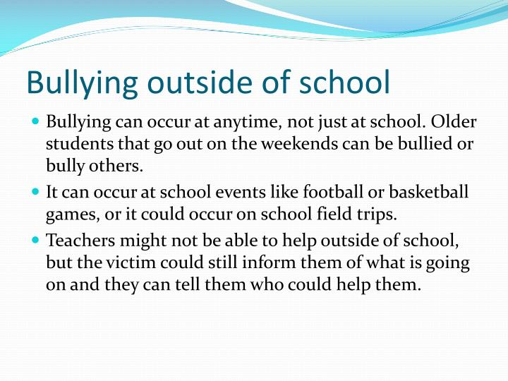 Bullying outside of school