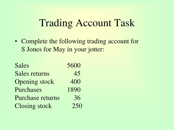 Trading Account Task