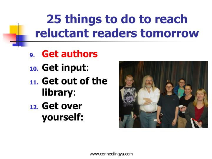 25 things to do to reach reluctant readers tomorrow