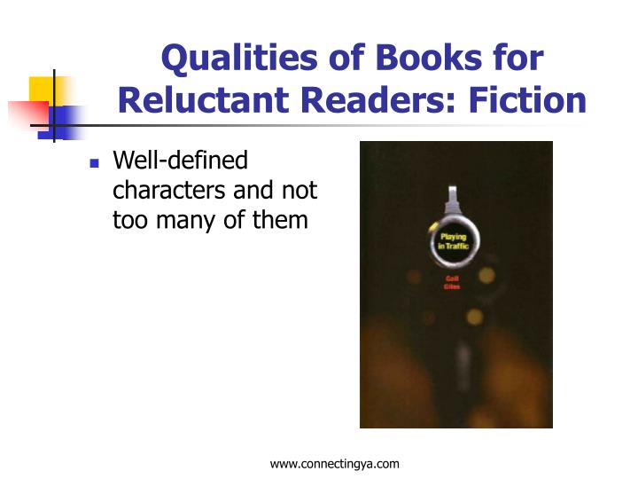 Qualities of Books for Reluctant Readers: Fiction
