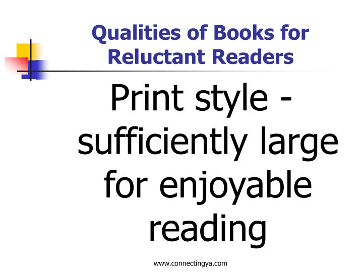 Qualities of Books for Reluctant Readers