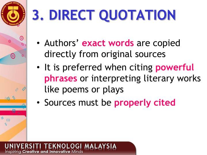 3. DIRECT QUOTATION