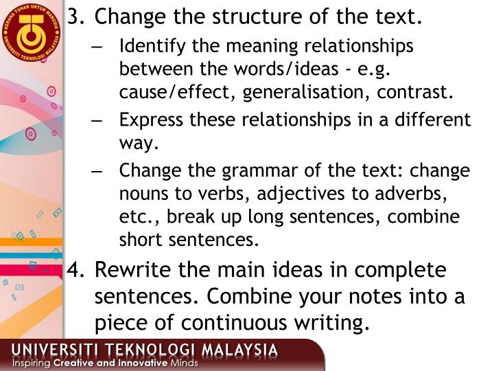 Change the structure of the text.