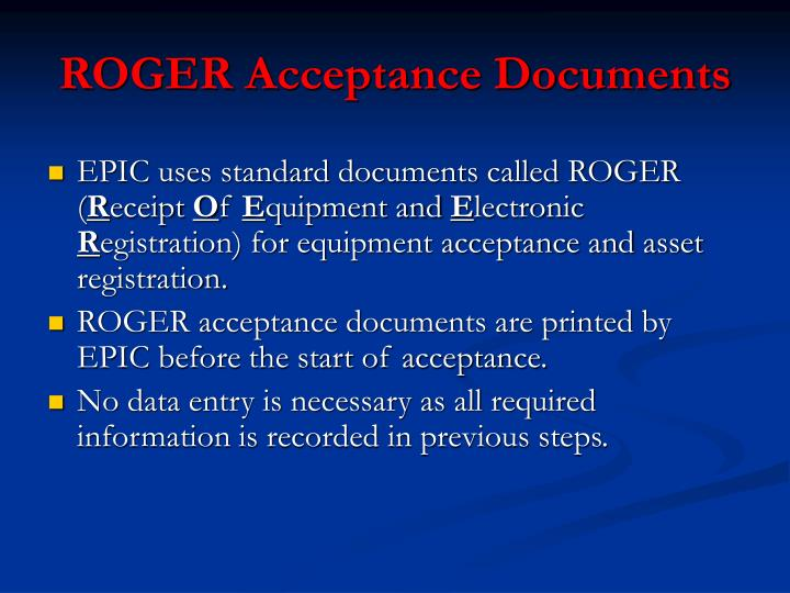 ROGER Acceptance Documents