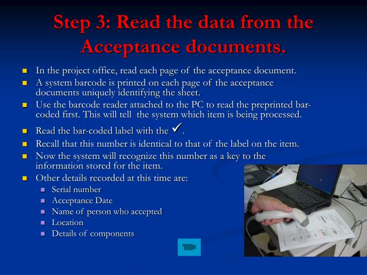 Step 3: Read the data from the Acceptance documents.