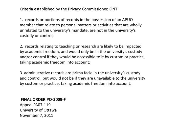 Criteria established by the Privacy Commissioner, ONT
