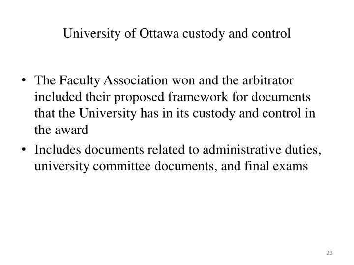 University of Ottawa custody and control