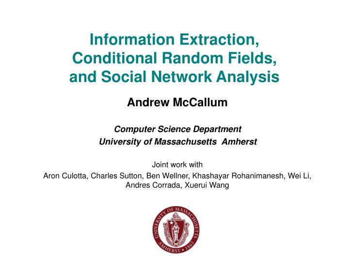 information extraction conditional random fields and social network analysis n.