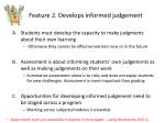 feature 2 develops informed judgement