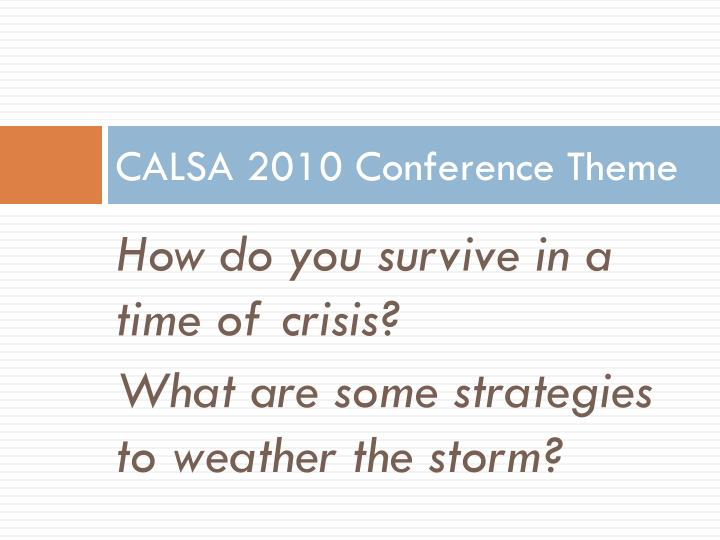 CALSA 2010 Conference Theme