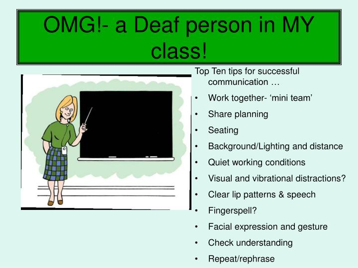 OMG!- a Deaf person in MY class!