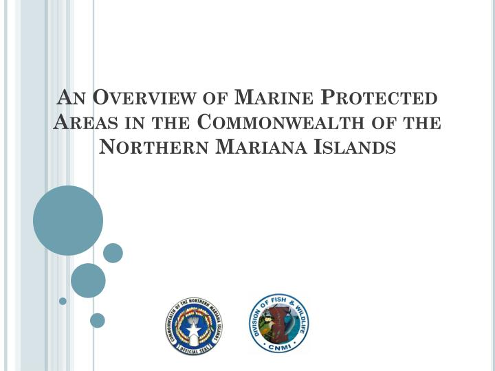 an overview of marine protected areas in the commonwealth of the northern mariana islands n.