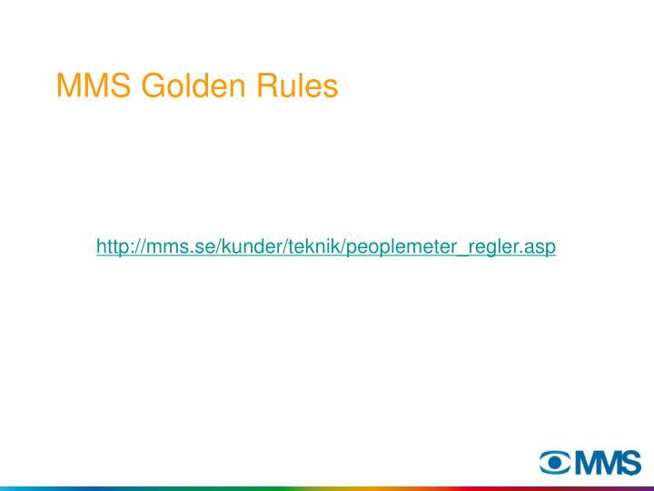 MMS Golden Rules