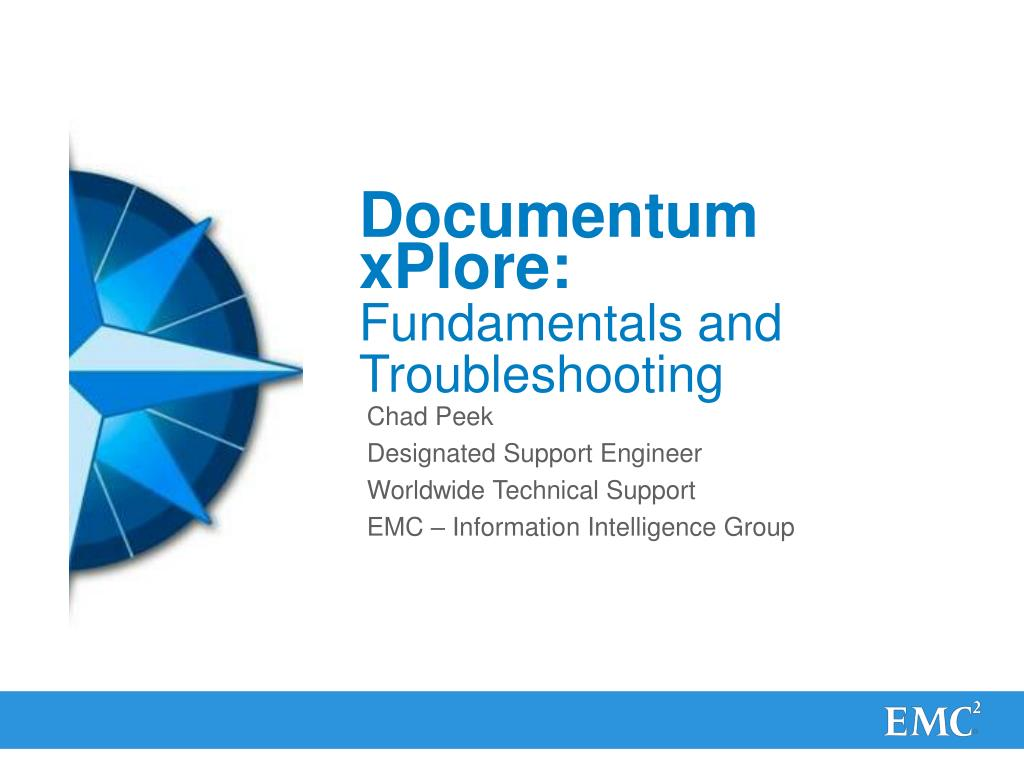 PPT - Documentum xPlore: Fundamentals and Troubleshooting PowerPoint