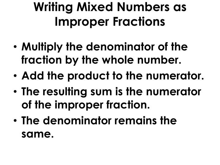 Writing Mixed Numbers as Improper Fractions