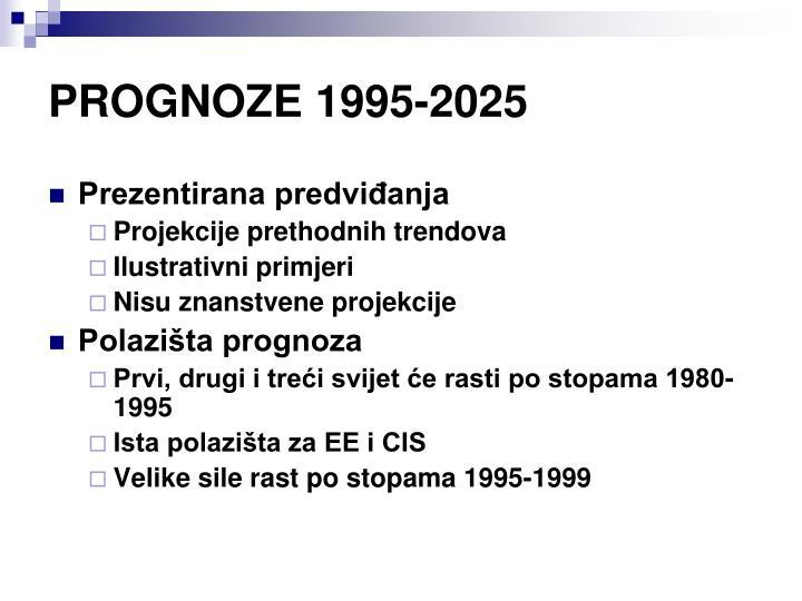 PROGNOZE 1995-2025