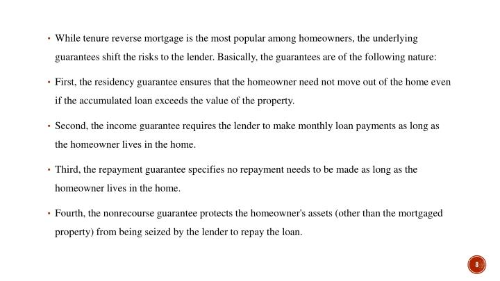 While tenure reverse mortgage is the most popular among homeowners, the