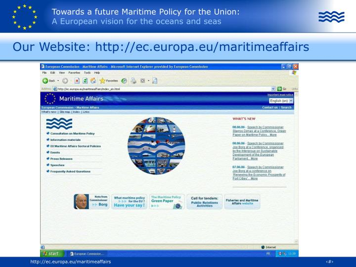 Our Website: http://ec.europa.eu/maritimeaffairs
