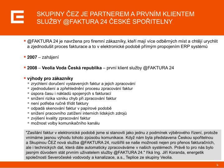Ppt Služba E Faktura Partnerství Skupiny čez A české Spořitelny