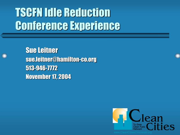 tscfn idle reduction conference experience n.