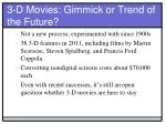 3 d movies gimmick or trend of the future