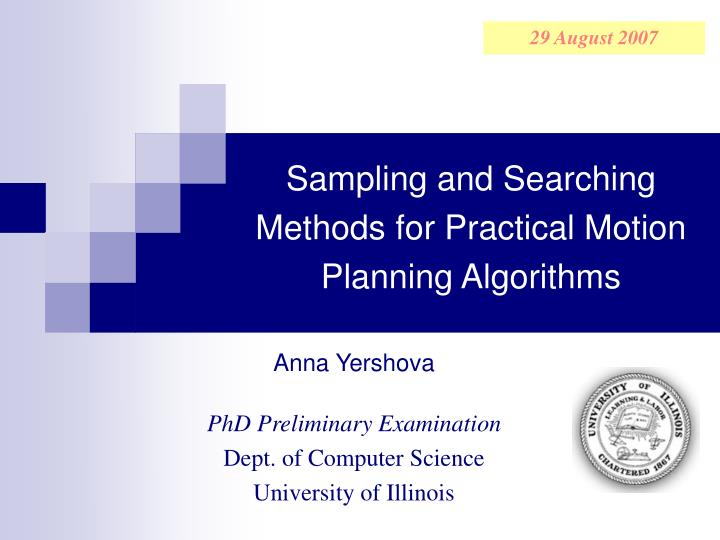 Sampling and searching methods for practical motion planning algorithms