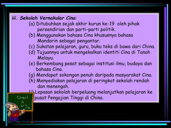 iii. Sekolah Vernakular Cina