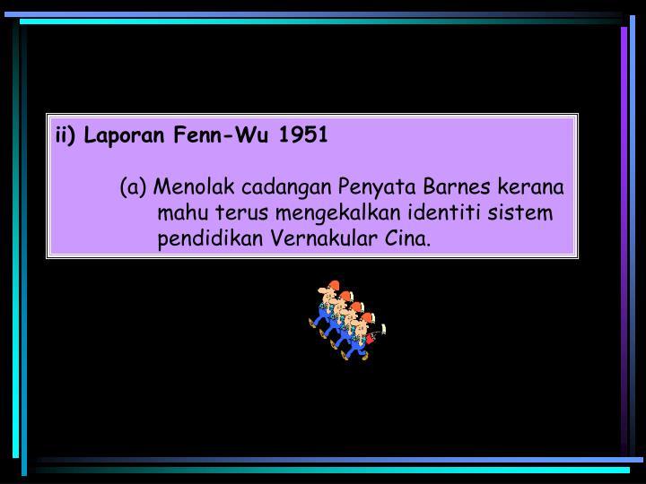 ii) Laporan Fenn-Wu 1951