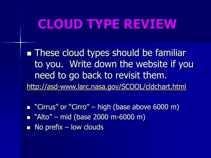 CLOUD TYPE REVIEW