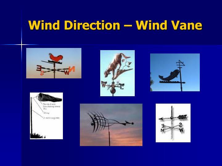 Wind Direction – Wind Vane