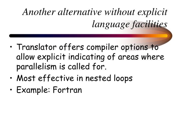 Another alternative without explicit language facilities