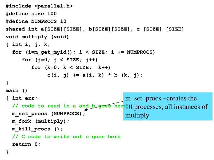 m_set_procs –creates the
