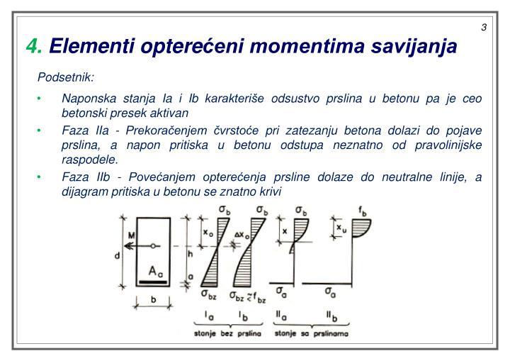 4 elementi optere eni momentima savijanja