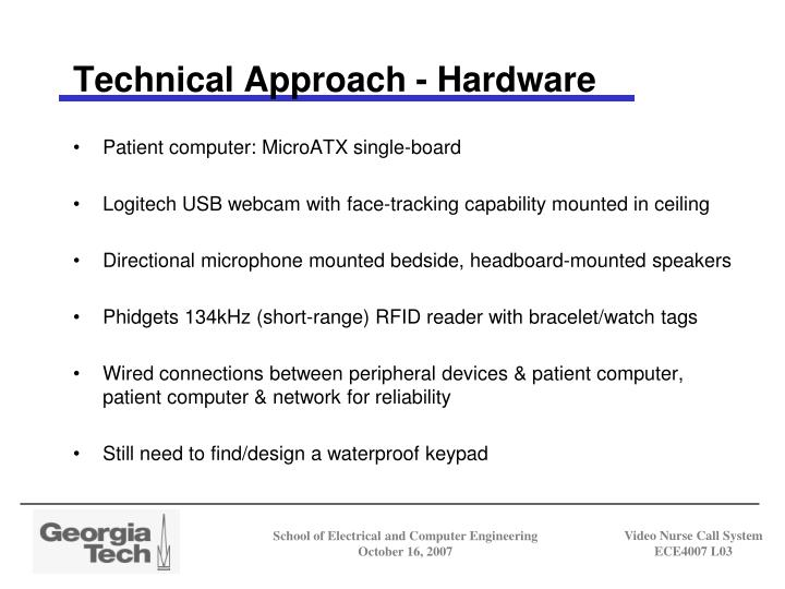 Technical Approach - Hardware