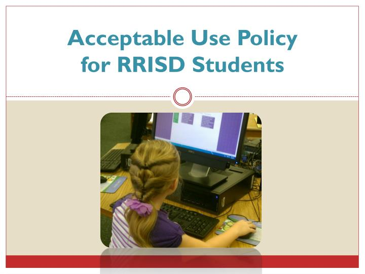 acceptable use policy for rrisd students n.