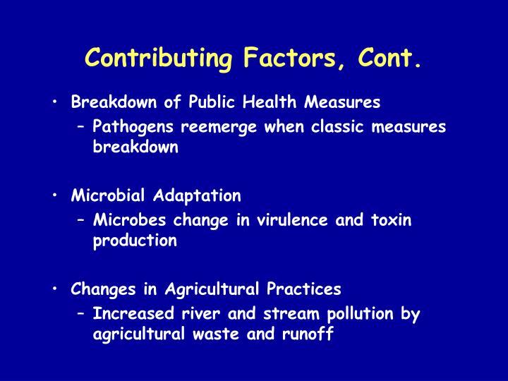 Contributing Factors, Cont.