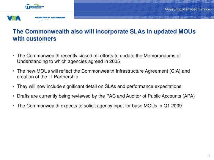 The Commonwealth also will incorporate SLAs in updated MOUs with customers