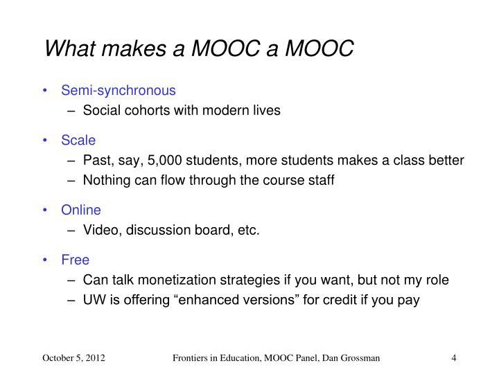 What makes a MOOC a MOOC