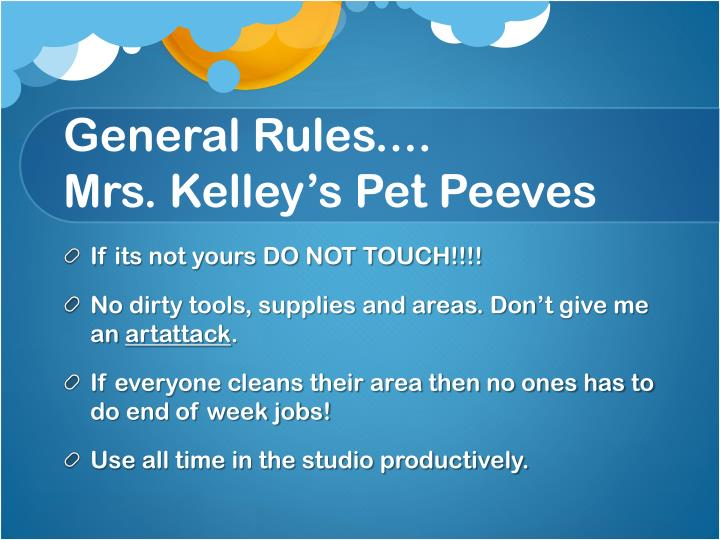 General Rules....