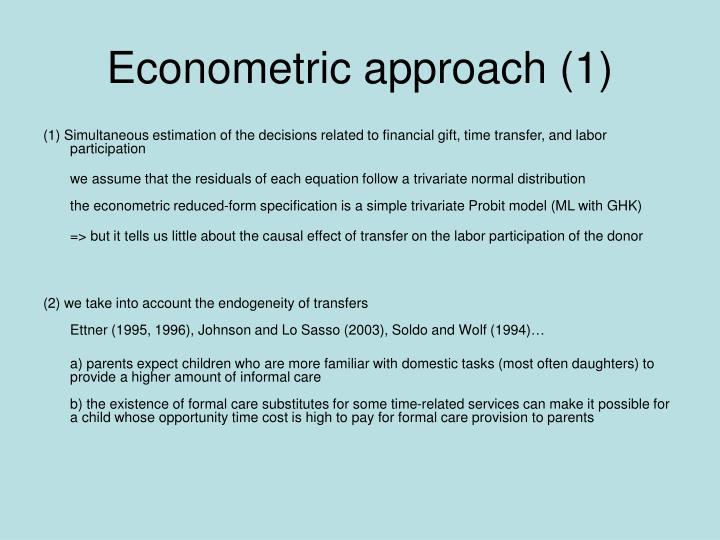 Econometric approach (1)