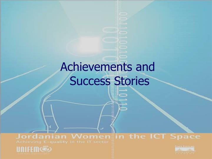 Achievements and