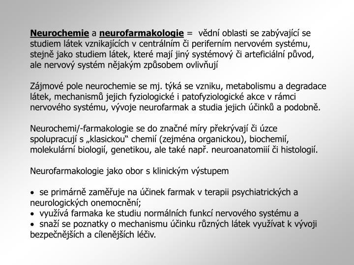 Neurochemie