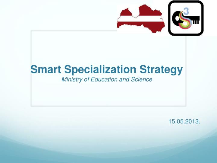 smart specialization strategy ministry of education and science n.