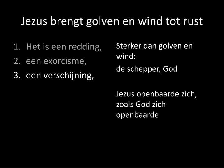 Jezus brengt golven en wind tot rust